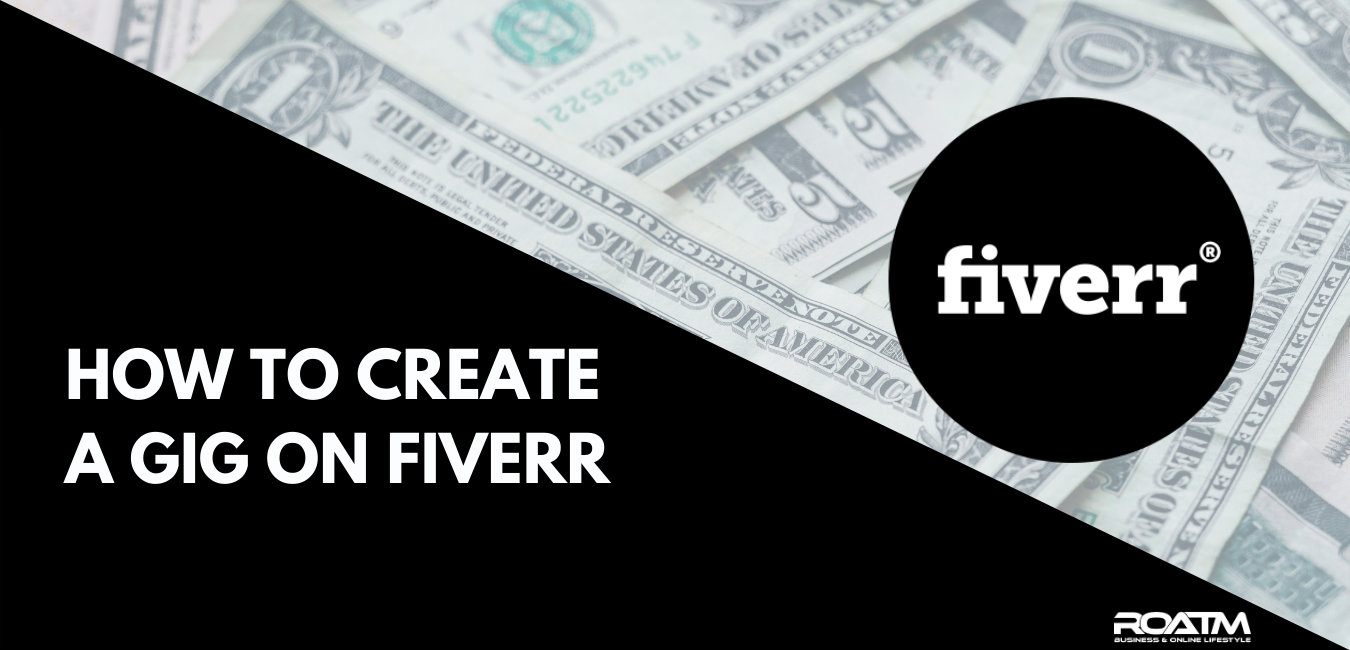 how to create a gig on fiverr