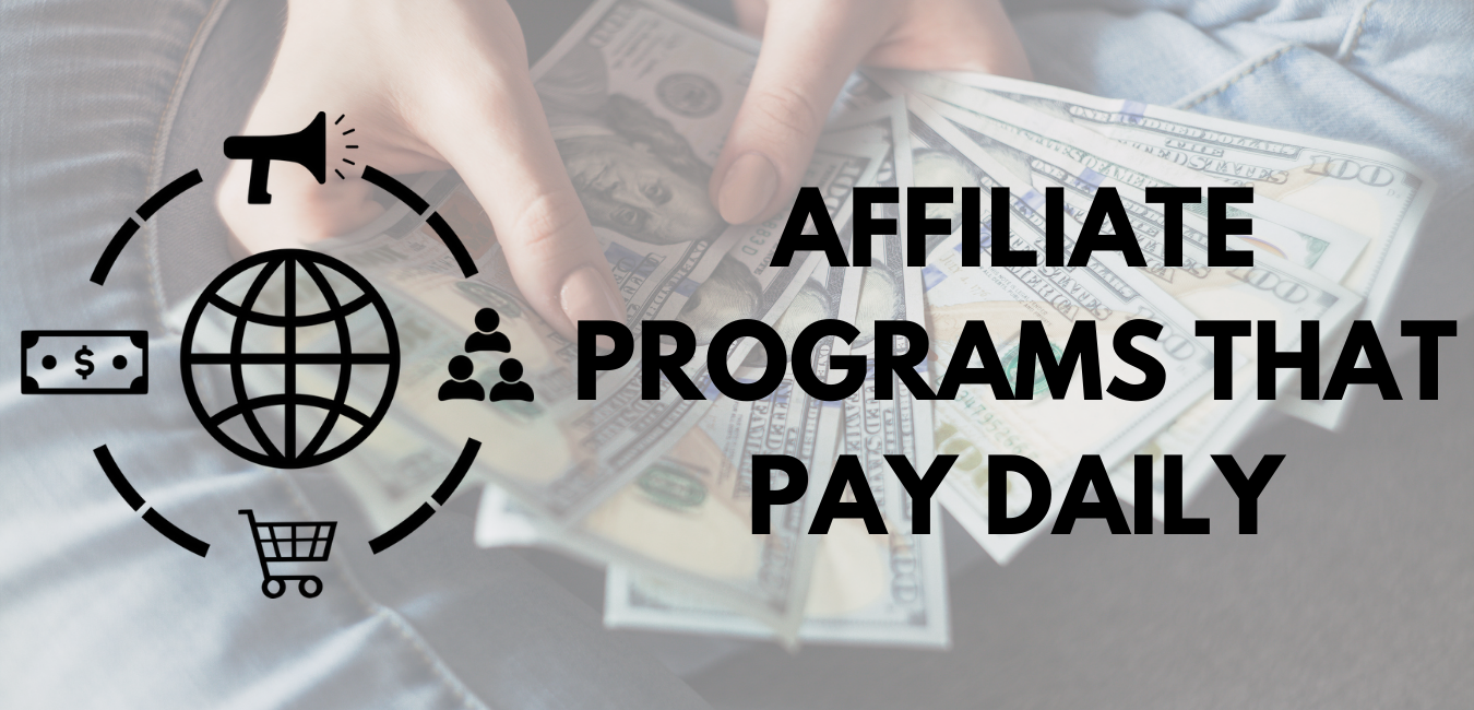 Affiliate Programs That Pay Daily