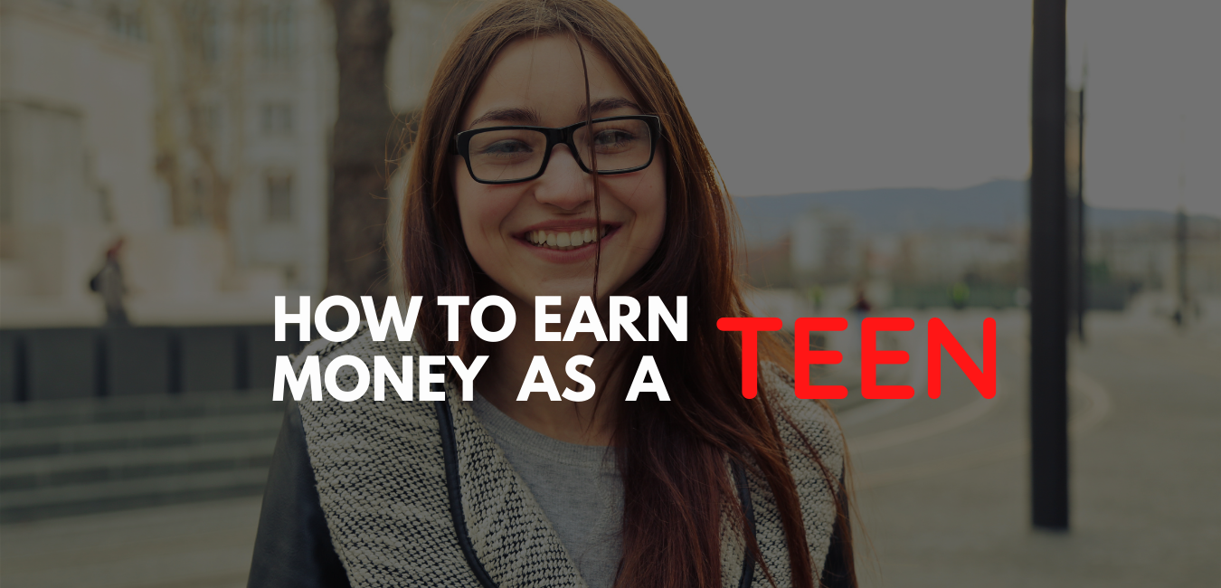 make money online as Teen in 2021